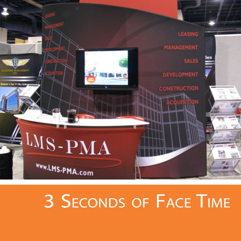 There is only 3 seconds to attract the attention of trade show attendees.