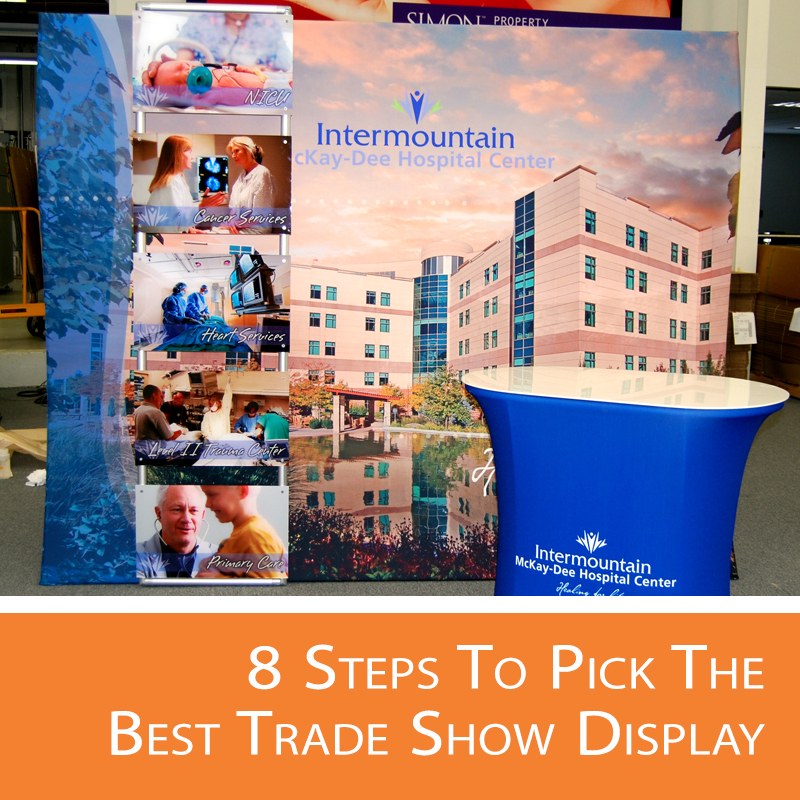 Pick the best trade show display for your needs.