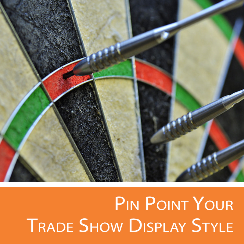 Helping to pin point which trade show display is right for your brand.