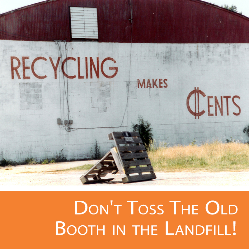 Recycling your old trade show display is possible.