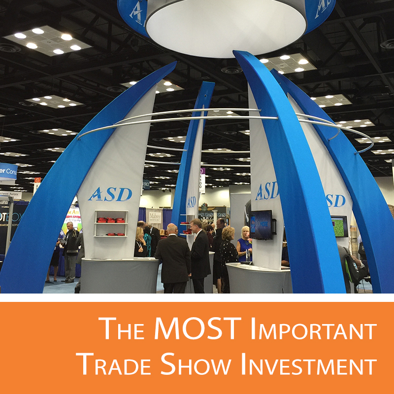 The Most Important Trade Show Investment