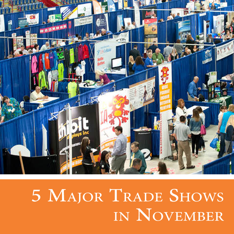 5 Major Trade Shows in November