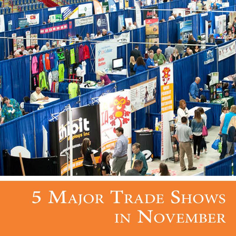 5 Major Trade Shows in November