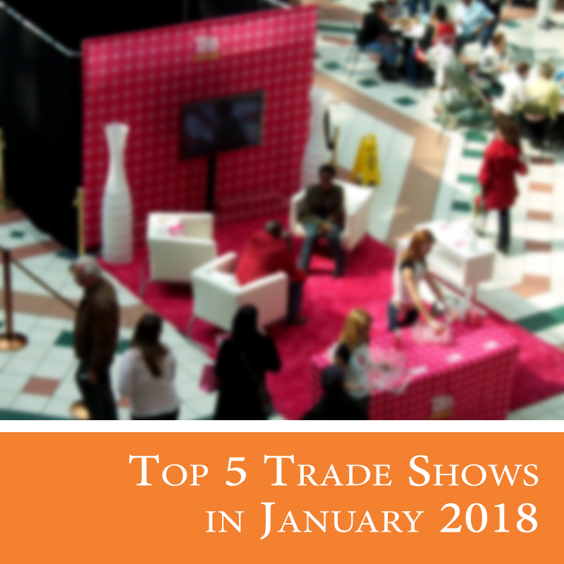 Top 5 Trade Shows in January 2018-Affordable Displays