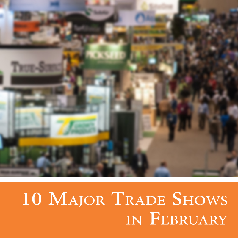 10 Major Trade Shows in February