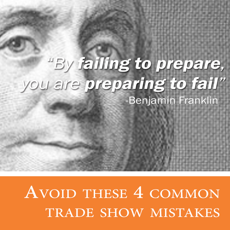 Avoid these 4 common trade show mistakes