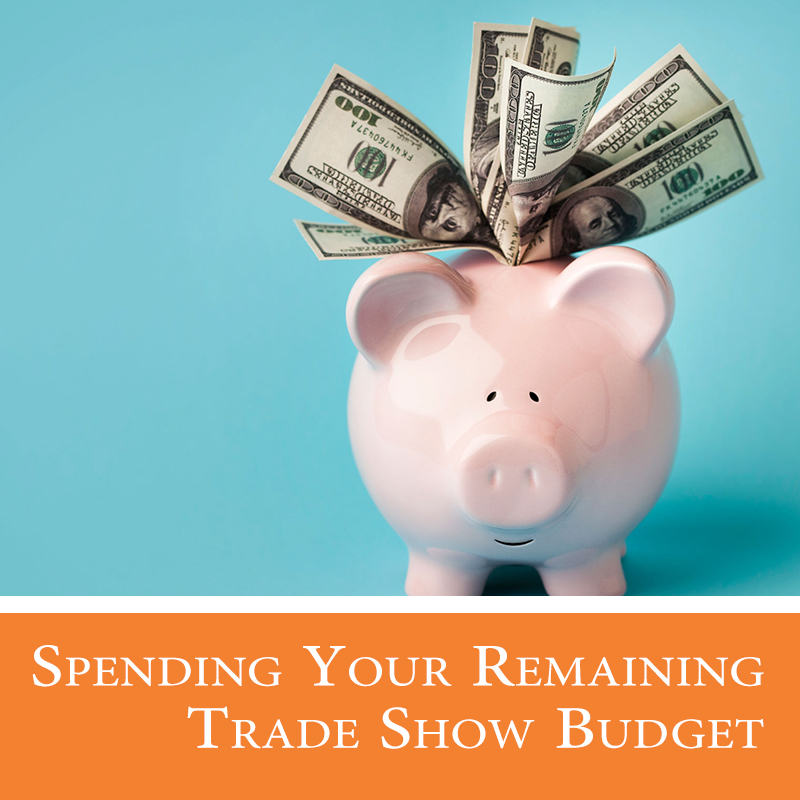 8 Tech Savvy Ways to Spend Your Remaining Trade Show Budget
