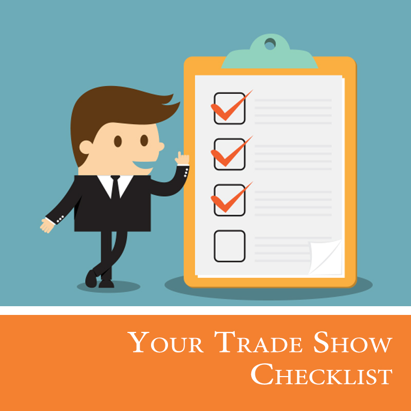 Trade Show Checklist – 26 Must Haves!