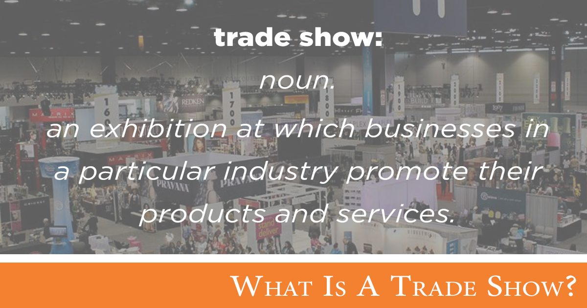 What is a Trade Show?