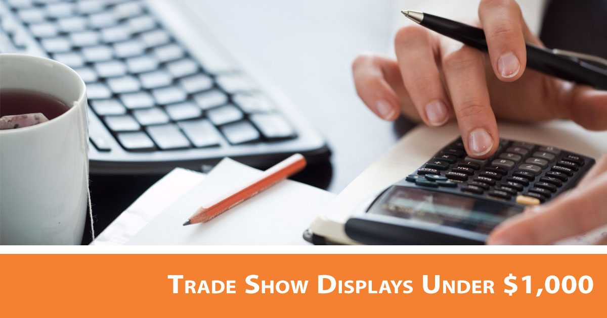Trade Show Budget: Displays Under $1,000