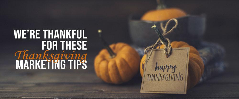 Easy Thanksgiving Marketing Tips